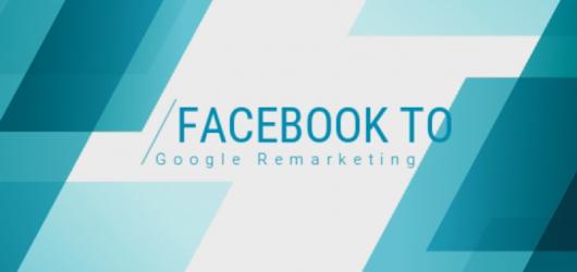 Facebook to Adwords remarketing